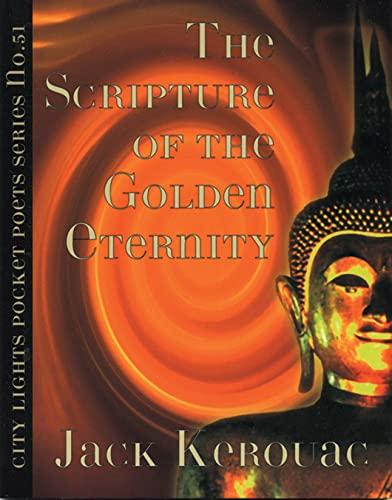 The Scripture of the Golden Eternity (City: Kerouac, Jack