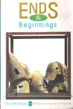 9780872862920: Ends and Beginnings (City Lights Review, No. 6)