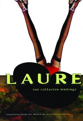 9780872862937: Laure: The Collected Writings