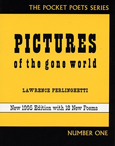 9780872863033: Pictures of the Gone World (City Lights Pocket Poets Series)