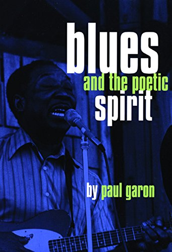 9780872863156: Blues and the Poetic Spirit (Roots of Jazz)