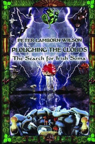 9780872863262: Ploughing the Clouds: The Search for Irish Soma: Soma Ceremony in Ancient Ireland
