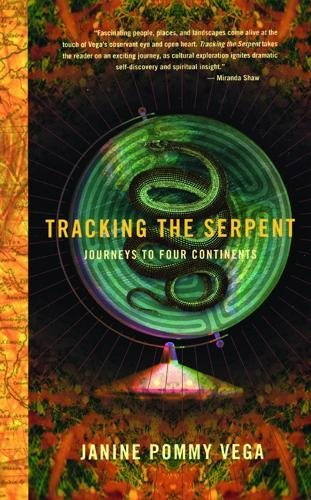 9780872863279: Tracking the Serpent: Journeys into Four Continents