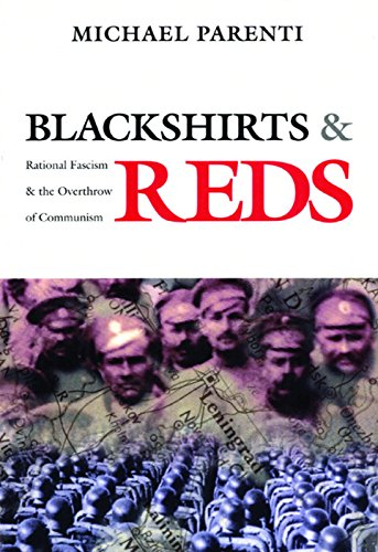 9780872863293: Blackshirts and Reds: Rational Fascism and the Overthrow of Communism