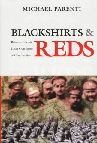 9780872863309: Blackshirts and Reds: Rational Fascism and the Overthrow of Communism