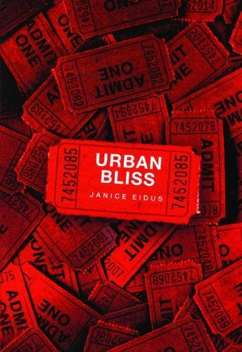 Urban Bliss: Eidus, Janice