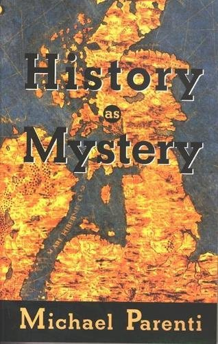 9780872863576: History as Mystery