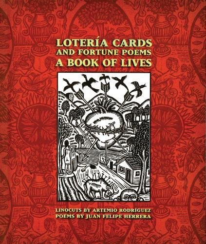 Lotería Cards and Fortune Poems: A Book: Juan Felipe Herrera;