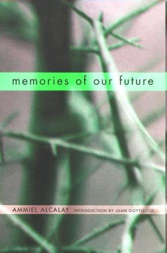 Memories of our future : selected essays 1982-1999.: Alcalay, Ammiel.