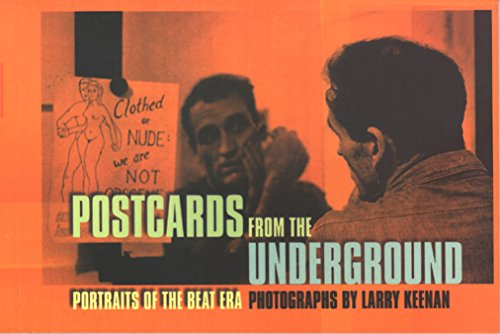 9780872863651: Postcards from the Underground: Portraits of the Beat Era (Portraits of the Beat Generation)