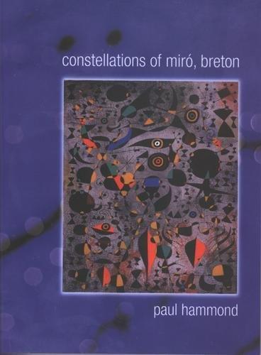 9780872863729: Constellations of Miro, Breton