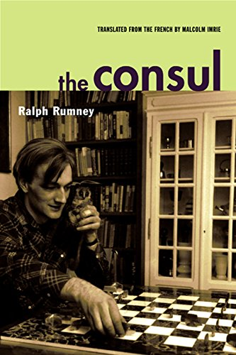 The Consul (Contributions to the History of the Situationist International and Its Time, Vol. II): ...