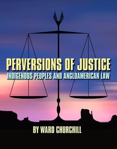 9780872864115: Perversions of Justice: Indigenous Peoples and Anglo-american Law