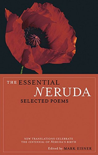9780872864283: The Essential Neruda: Selected Poems (Bilingual Edition) (English and Spanish Edition)