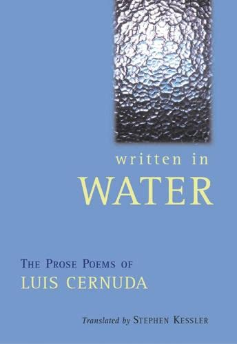 Written In Water: The Collected Prose Poems: Luis Cernuda