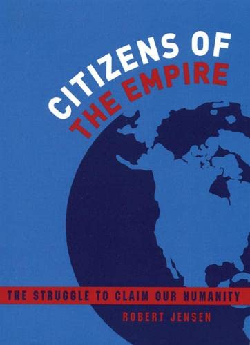 9780872864320: Citizens of the Empire: The Struggle to Claim Our Humanity