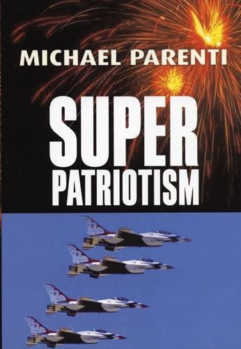 9780872864337: Superpatriotism