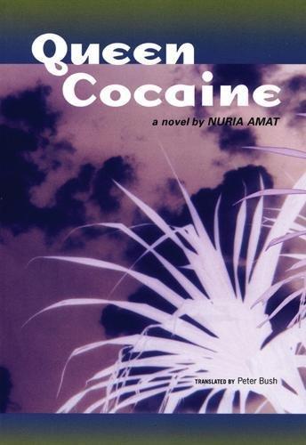 Queen Cocaine: A Novel