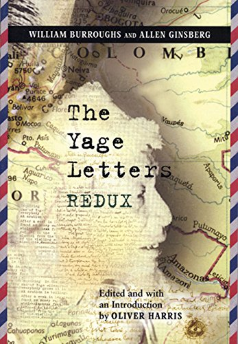 The Yage Letters Redux (9780872864481) by William S. Burroughs; Allen Ginsberg