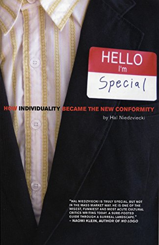9780872864535: Hello, I'm Special: How Individuality Became the New Conformity