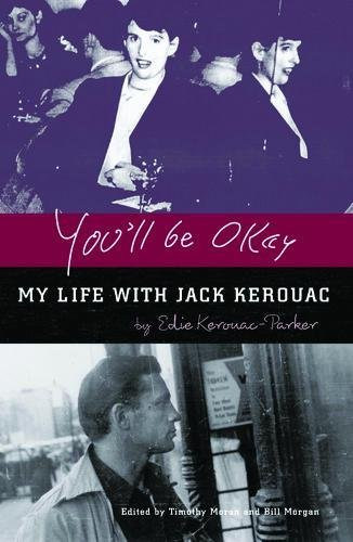 9780872864641: You'll Be Okay: My Life with Jack Kerouac