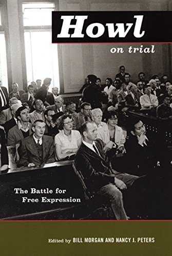 Howl on Trial: The Battle for Free: Morgan, Bill, and