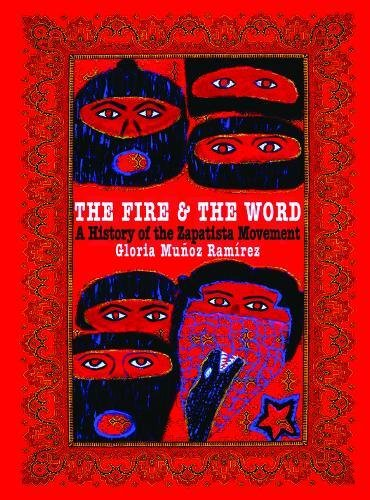 9780872864887: The Fire and the Word: A History of the Zapatista Movement