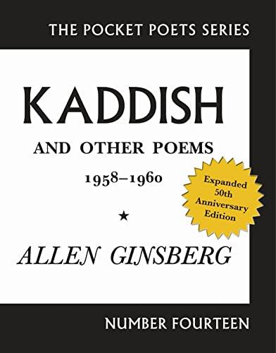 Kaddish and Other Poems: Allen Ginsberg; Afterword-Bill Morgan