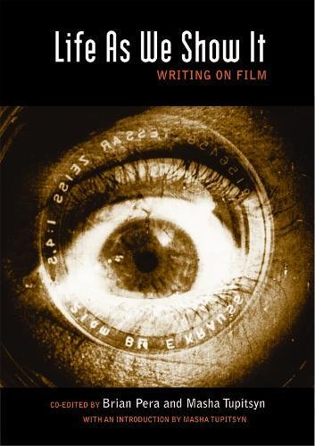 9780872865259: Life As We Show It: Writing on Film