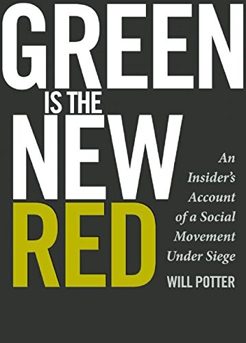9780872865389: Green is the New Red: An Insider's Account of a Social Movement Under Siege