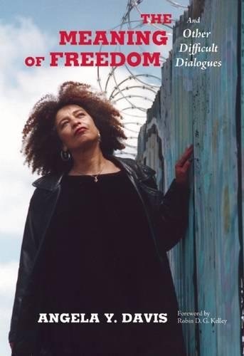 9780872865808: The Meaning of Freedom: And Other Difficult Dialogues (City Lights Open Media)