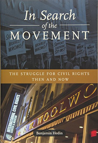 In Search of the Movement: The Struggle: Benjamin Hedin