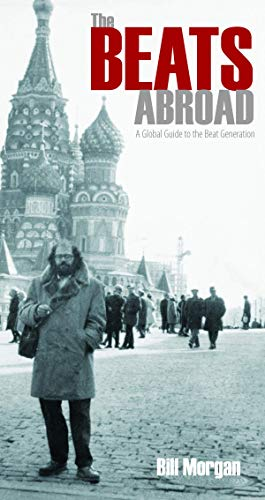 9780872866898: The Beats Abroad: A Global Guide to the Beat Generation