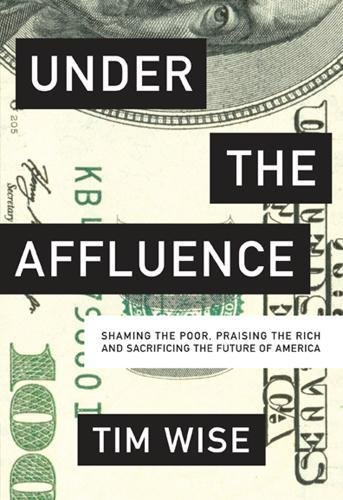 9780872866935: Under the Affluence: Shaming the Poor, Praising the Rich and Sacrificing the Future of America (City Lights Open Media)