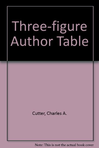 9780872872097: C. A. Cutter's Three-Figure Author Table: Swanson-Swift Revision