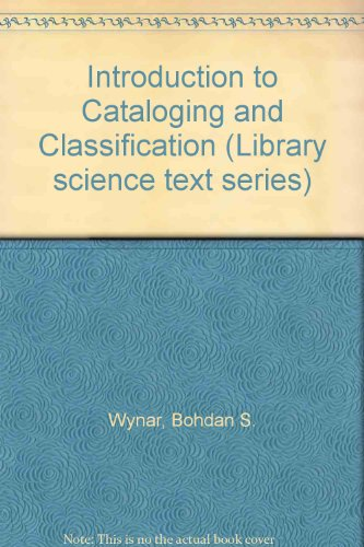 9780872872202: Introduction to cataloging and classification (Library science text series)