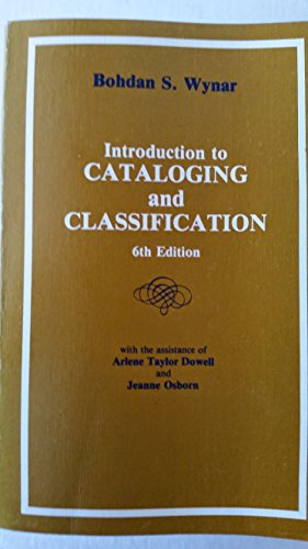 Introduction to Cataloging and Classification (Library science: etc., Wynar, Bohdan