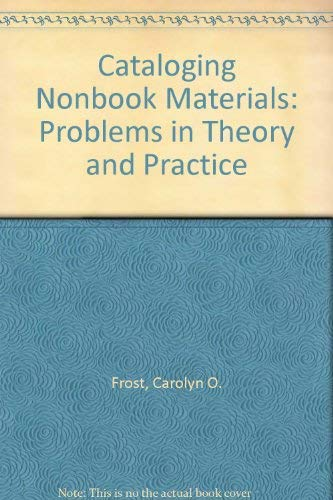 9780872873292: Cataloguing Nonbook Materials: Problems in Theory and Practice