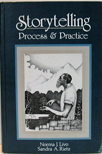 9780872874435: Storytelling: Process and Practice