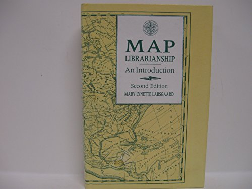 9780872875371: Map Librarianship: An Introduction