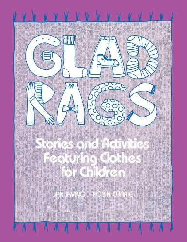 9780872875623: Glad Rags: Stories and Activities Featuring Clothes for Children