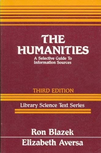 9780872875944: The Humanities: A Selective Guide to Information Sources (School Library Media Management Series)