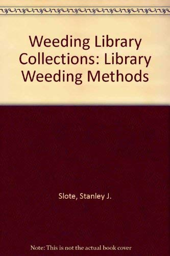 9780872876330: Weeding Library Collections: Library Weeding Methods