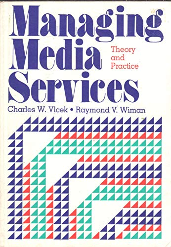 9780872877153: Managing Media Services: Theory and Practice