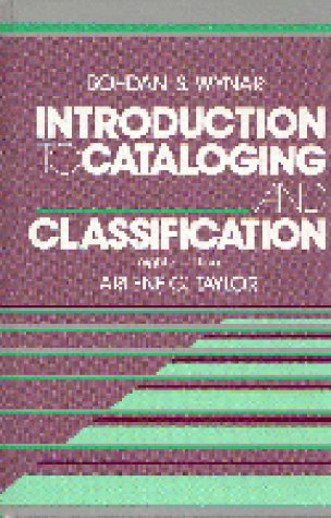 Introduction to Cataloging and Classification (Library Science: Bohdan S. Wynar,