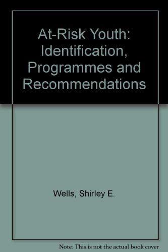 9780872878129: At Risk Youth: Identification, Programs, and Recommendations