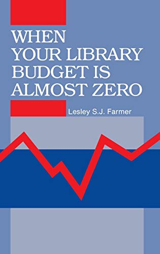 9780872879904: When Your Library Budget Is Almost Zero: