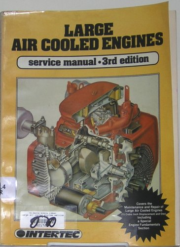 Large air cooled engines service manual: Intertec Publishing Corporation