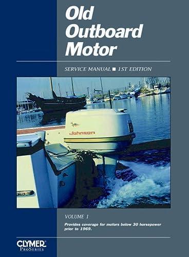 Old Outboard Motor Service V 1 (Paperback): Penton