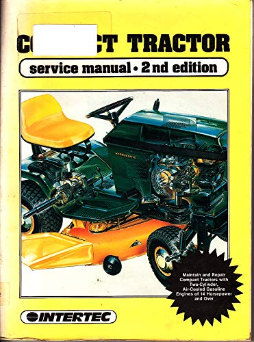 Compact Tractor Service Manual, 2nd Edition
